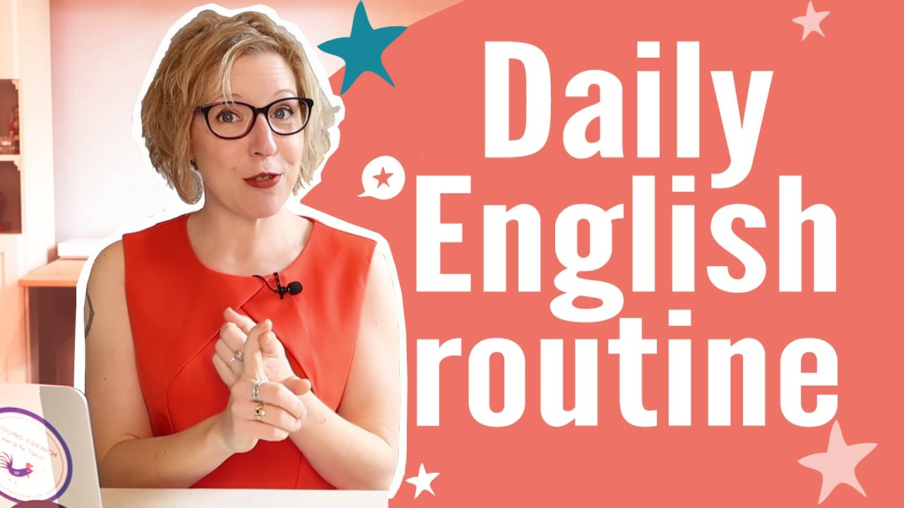 Immerse yourself in English with this step-by-step routine