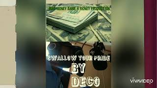 """Swallow your pride"" - Deco [ official audio video]"