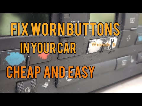 Fix Worn Dash Buttons