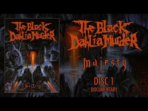 "The Black Dahlia Murder ""Majesty"" DVD 1 - Documentary (OFFICIAL)"