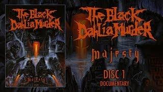 "The Black Dahlia Murder ""Majesty"" DVD 1 - Documentary (OFFICIAL)"