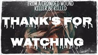 KILLER BE KILLED- FROM A CROWDED WOUND (LYRIC VIDEO)
