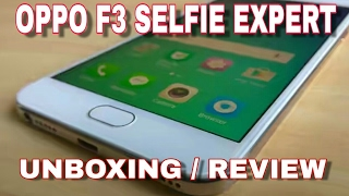oppo f3 selfie expert unboxing and review