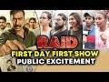RAID PUBLIC REACTION | First Day First Show Excitement | Ajay Devgn, Saurabh Shukla, Ileana