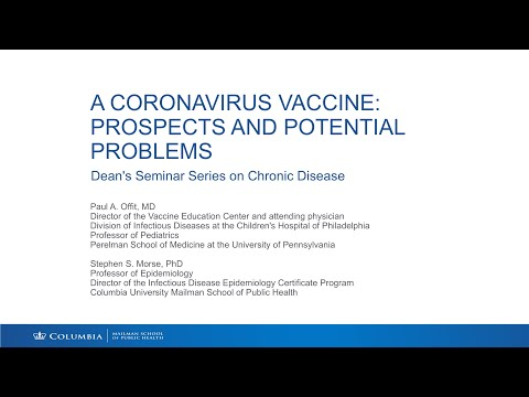 A Coronavirus Vaccine: Prospects And Potential Problems