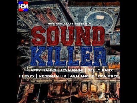 SOUND KILLER RIDDIM (AUDIO MIX) BY HCMG Ft VARIOUS ARTISTS