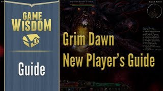 Grim Dawn Ashes of Malmouth New Player
