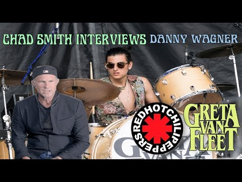 Chad Smith RHCP Interviews Danny Wagner Greta Van Fleet 91718