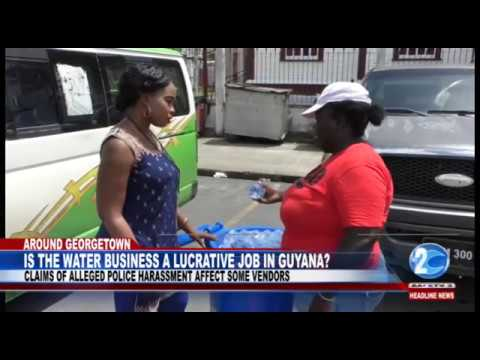 IS THE WATER BUSINESS A LUCRATIVE JOB IN GUYANA?