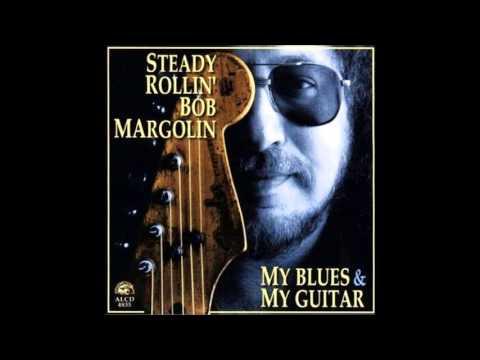 Bob Margolin - Blues lover