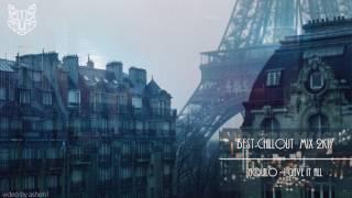 Video Best Chillout Mix 2017 download MP3, 3GP, MP4, WEBM, AVI, FLV Maret 2018