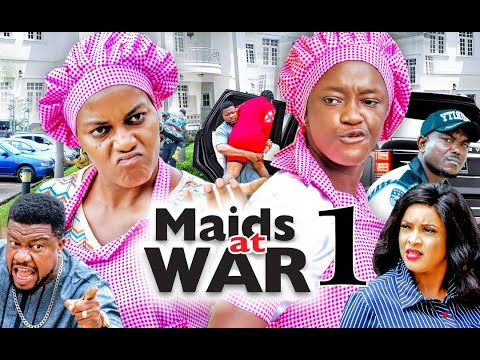 Download MAIDS AT WAR by QUEEN NWOKOYE and LUCHY DONALDS (SEASON 1) - 2021 Latest Nigerian Nollywood Movie