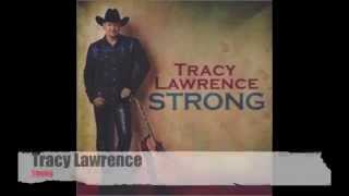Watch Tracy Lawrence Strong video