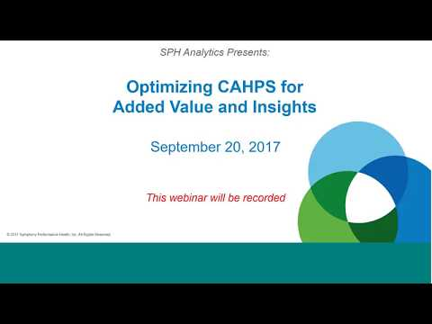 Optimizing CAHPS for Added Value and Insights