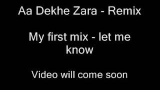 Aa Dekhe Zara Remix - DJ VEE