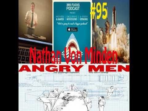 #95 Indie Talk... Angry Men, Nathan Von Minden *Director*