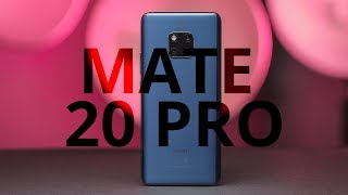 Huawei Mate 20 Pro Review: almost perfect, but...