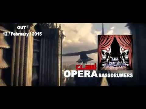 """Bassdrumers """"Opera""""(Claw Records) TEASER_OUT 12/02/2015"""