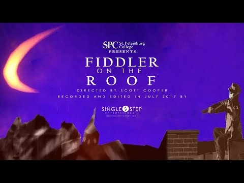 Fiddler on the Roof (St. Petersburg College Summer Production 2017)