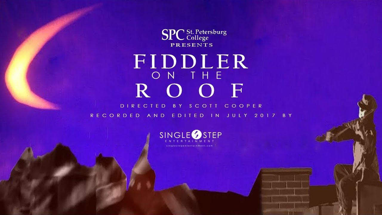 Fiddler On The Roof St Petersburg College Summer