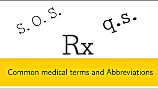 Common medical terms and Abbreviations of Dr. Prescription