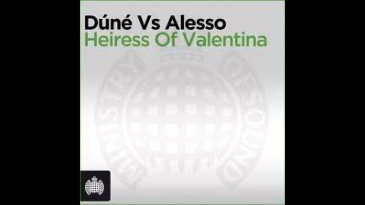 heiress of valentina alesso remix