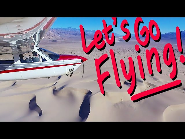 Let's Go Flying:  Lone Pine to the Panamint and Saline Valleys