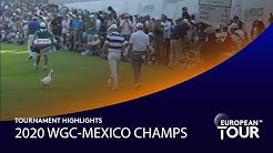 Extended Tournament Highlights   2020 WGC-Mexico Championship