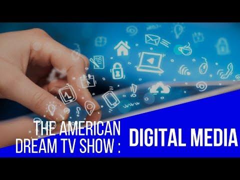 The American Dream: Digital Media
