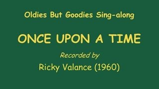 ONCE UPON A TIME - Ricky Valance  (Sing-along)