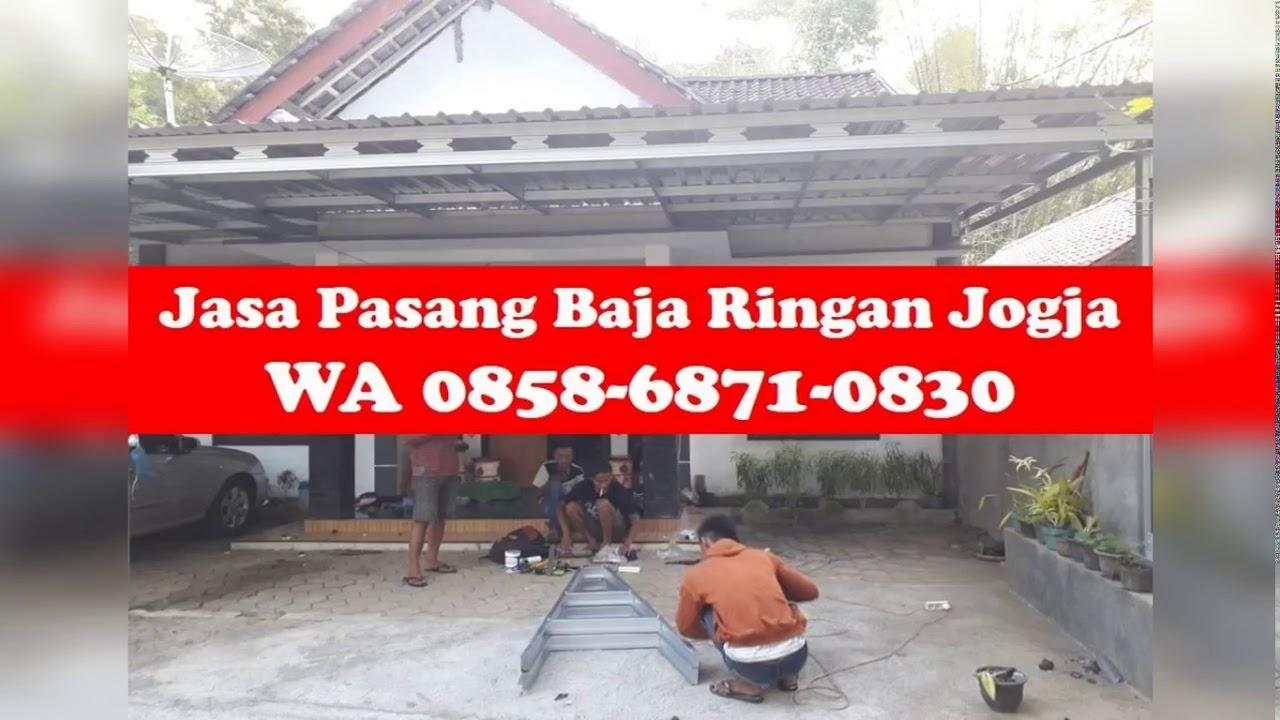 jasa pemasangan baja ringan di jogja anti karat wa 0858 6871 0830 magelang