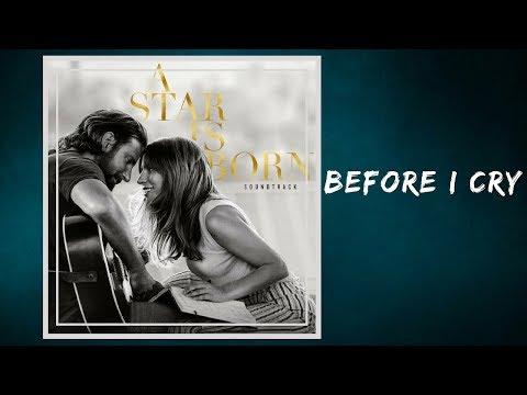 Lady Gaga - Before I Cry (Lyrics)