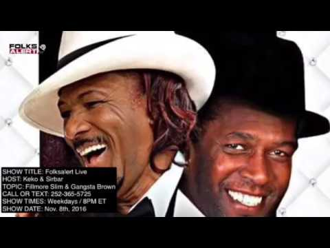 Fillmore Slim and Gangsta Brown Legendary Interview 11/8/16