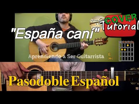 España Cani - Pasodoble Español Cover/Tutorial Guitarra