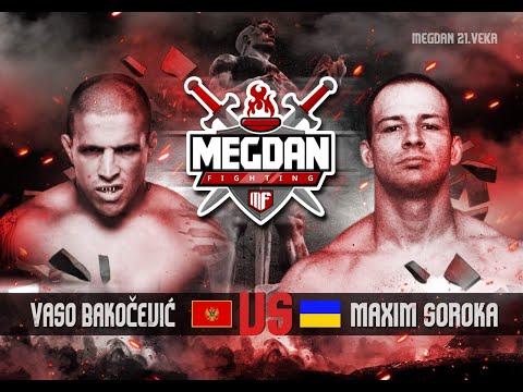 Vaso Bakocevic vs Maxim Soroka- Megdan 21 VEKA