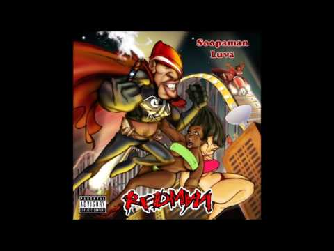 "Redman - Soopaman Luva ""Anthology"" (Complete Series) [HQ]"