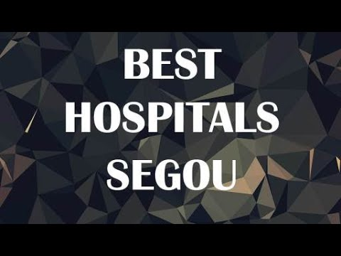 Best Hospitals in Segou, Mali