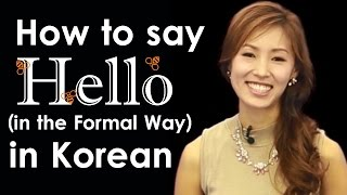How to Say Hello in Korean (Formal) | Learn Korean Online with Beeline!