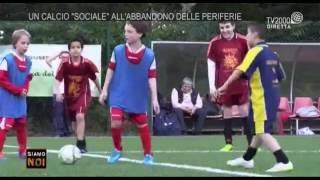 Siamo noi - Corviale, calcio sociale