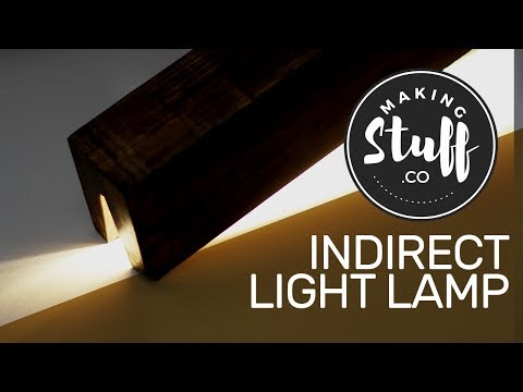 How to Make a Lamp (Indirect / Direct Light) - DIY - MakingStuff