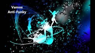 Vamos - Anti Funky