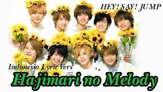 [歌ってみた] Hey! Say! JUMP's はじまりのメロディ - Hajimari no Melody (Indonesia Lyric Vers) - cover by JUMP!D