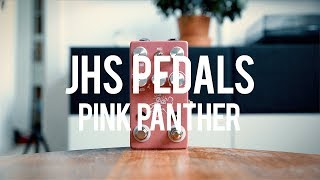 JHS Pedals Pink Panther (demo)