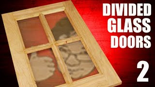 How to make divided glass cabinet doors