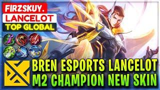 Bren Esports Lancelot, M2 Champion New Skin Gameplay [ Top Global Lancelot ] Firzskuy. Mobile Legend