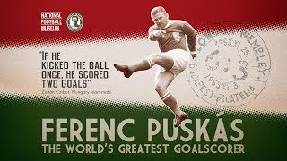 FERENC PUSKAS (the King is only One)