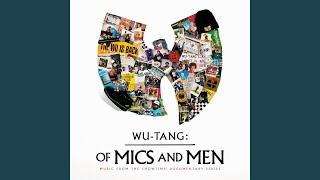 Provided to YouTube by Universal Music Group Of Mics and Men · Wu-T...