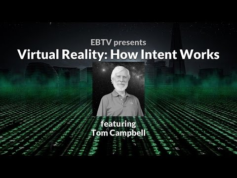 Virtual Reality: How Intent Works in a Simulation with Tom C
