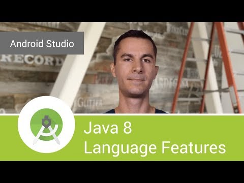 Android Studio 3.0: Java 8 Language Features Support