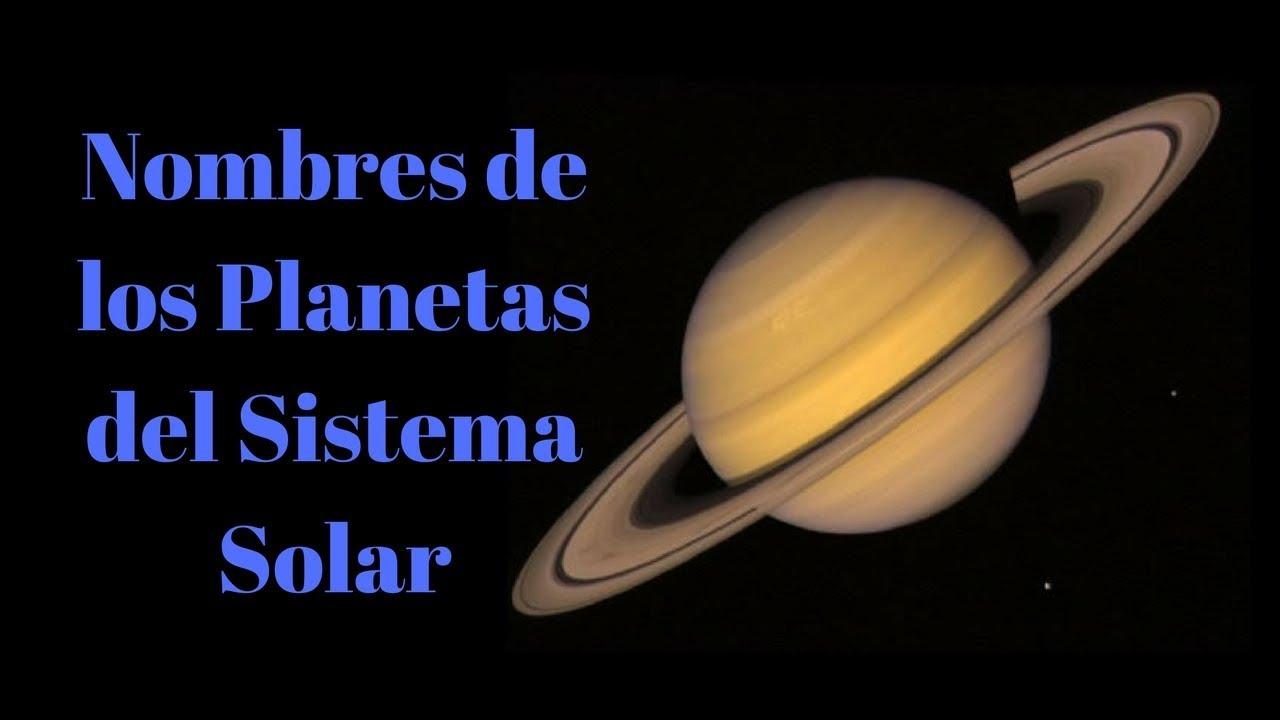 nombres de los planetas del sistema solar planetas